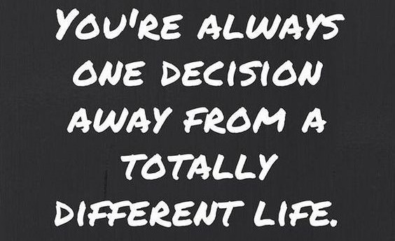 Decisions - how do you make yours?